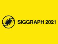 SIGGRAPH 2021